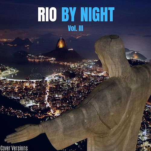 Rio by Night, Vol. III di Various Artists