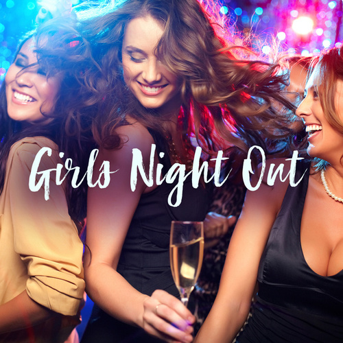 Girls Night Out von Various Artists