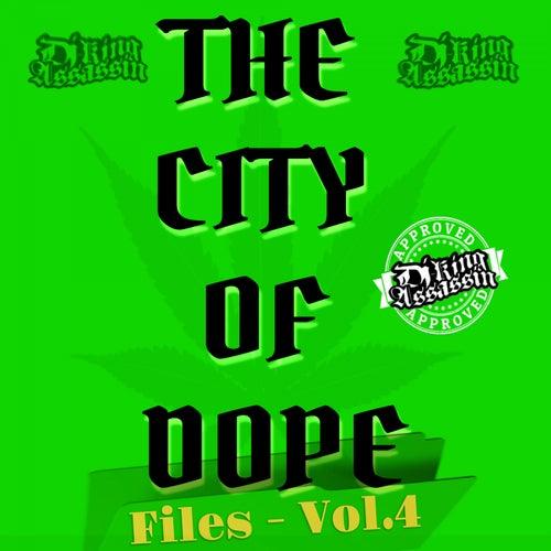 City Of Dope Files, Vol. 4 de Dj King Assassin