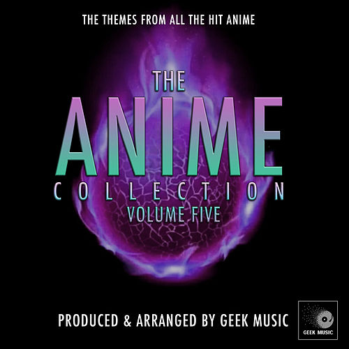 The Anime Collection, Vol. 5 de Geek Music