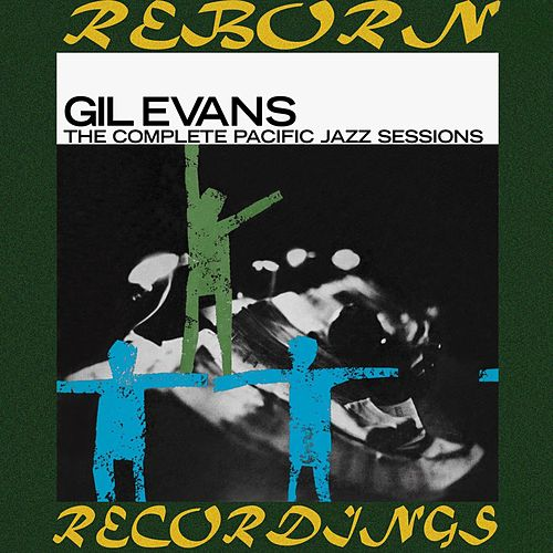 The Complete Pacific Jazz Recordings (HD Remastered) von Gil Evans