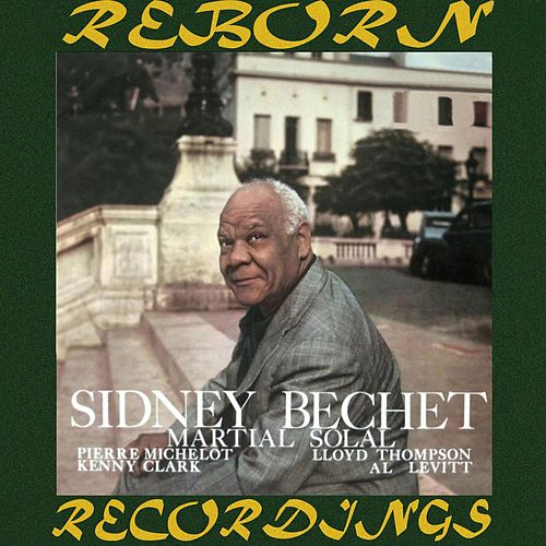 Sidney Bechet / Martial Solal Quartet - Complete Recordings (HD Remastered) by Sidney Bechet