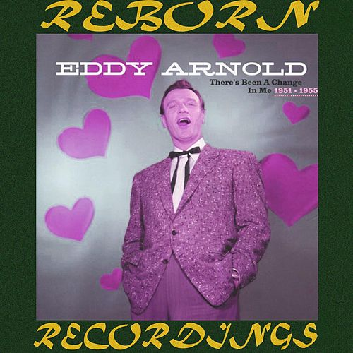 There's Been a Change in Me (1951-1955), Vol.5 (HD Remastered) by Eddy Arnold