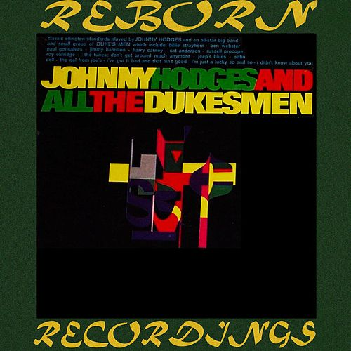 Johnny Hodges And All The Duke's Men (HD Remastered) de Johnny Hodges