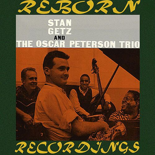 Stan Getz And The Oscar Peterson Trio (HD Remastered) de Stan Getz