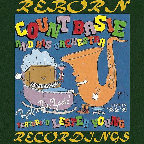 Rock a Bye Basie (HD Remastered) by Count Basie