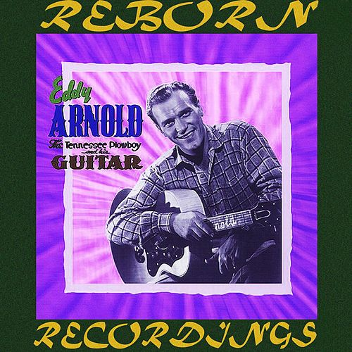 The Tennessee Plowboy and His Guitar, Vol.4 (HD Remastered) de Eddy Arnold