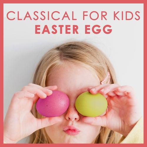 Classical for Kids - Easter Egg de Various Artists