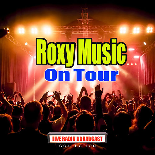 On Tour (Live) de Roxy Music
