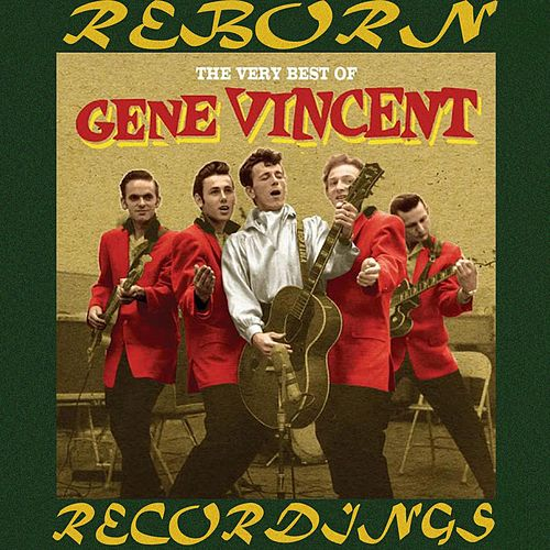 Very Best of Gene Vincent (HD Remastered) by Gene Vincent