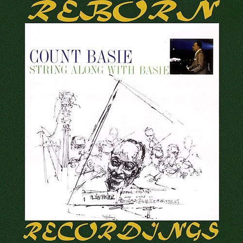 String Along with Basie (HD Remastered) by Count Basie