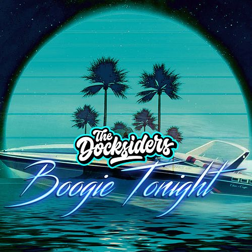 Boogie Tonight de The Docksiders