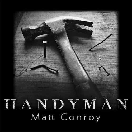 Handyman di Matt Conroy
