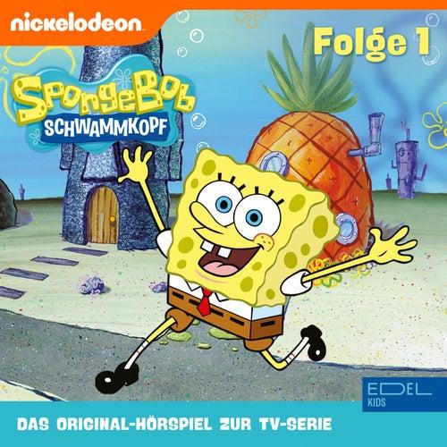 Folge 1 (Das Original-Hörspiel zur TV-Serie) von SpongeBob Schwammkopf