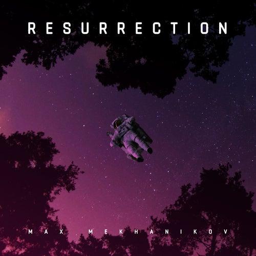 Resurrection by Max Mekhanikov