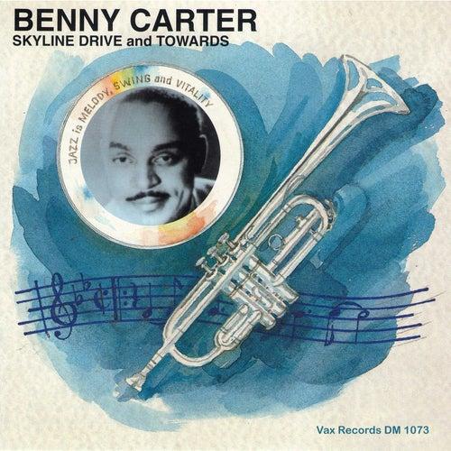 Skyline Drive and Towards de Benny Carter