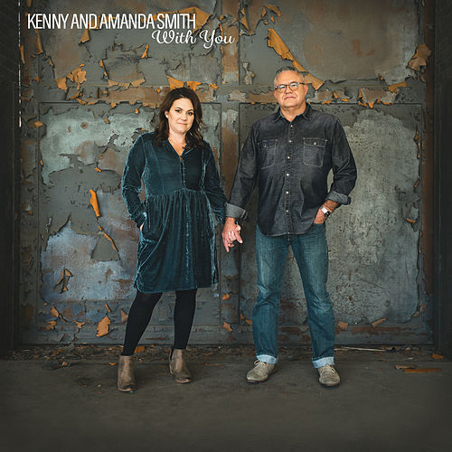 With You by Kenny & Amanda Smith