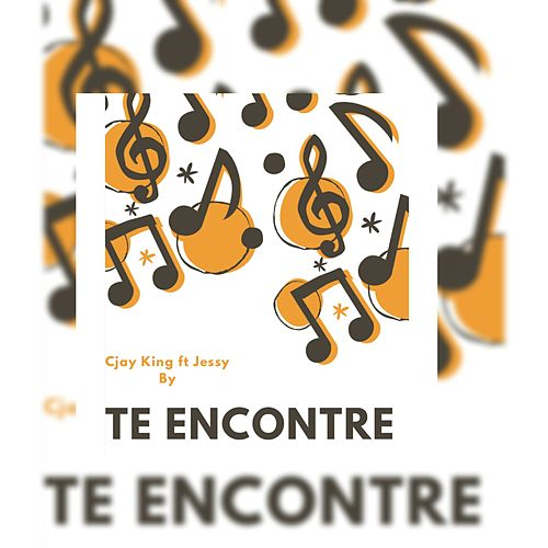 Te Encontre by Cjay KIng