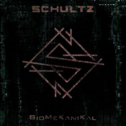 BioMekanikal by Schultz