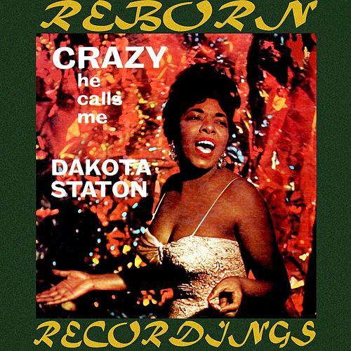 Crazy He Calls Me (HD Remastered) by Dakota Staton