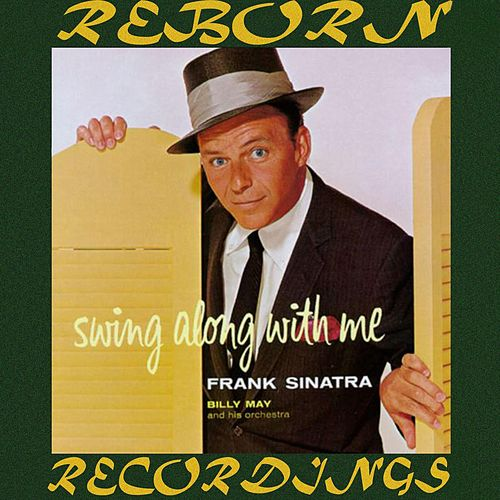 Swing Along With Me (HD Remastered) van Frank Sinatra