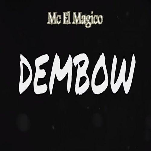Dembow de Mc El Magico