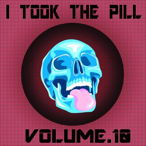 I Took The Pill, Vol. 10 de Bedognè