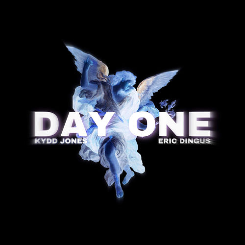 Day One by Kydd Jones