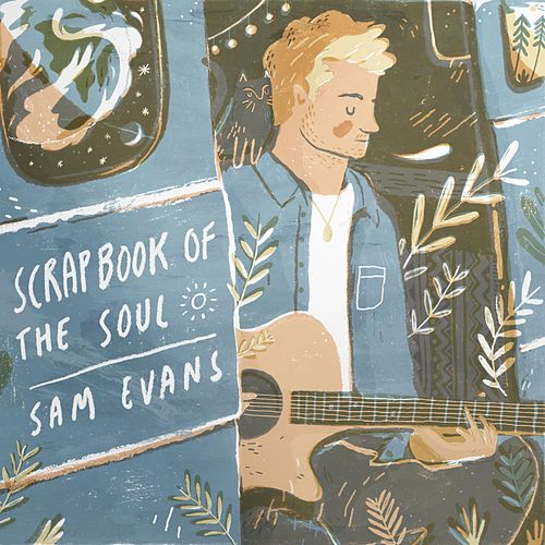 Scrapbook of the Soul by Sam Evans