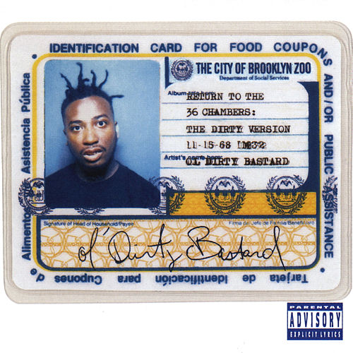 Return to the 36 Chambers: The Dirty Version (25th Anniversary Remaster) by Ol' Dirty Bastard