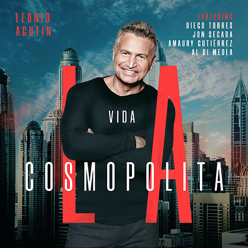 La Vida Cosmopolita de Leonid Agutin