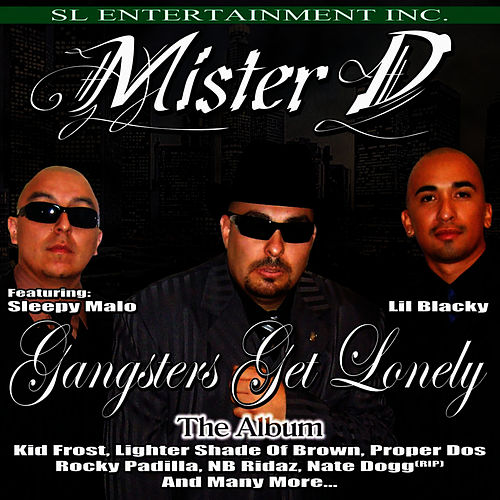 Gangsters Get Lonely: The Album de Mister D