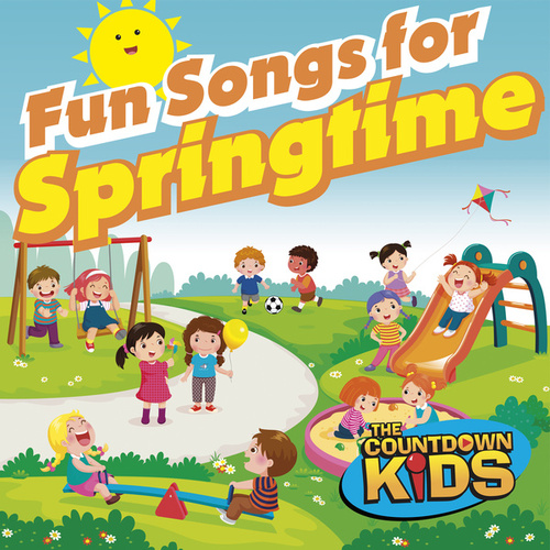 Fun Songs for Springtime! von The Countdown Kids
