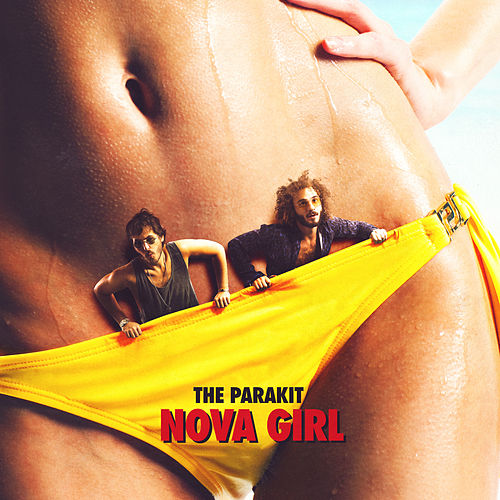 Nova Girl (Radio Edit) de The Parakit