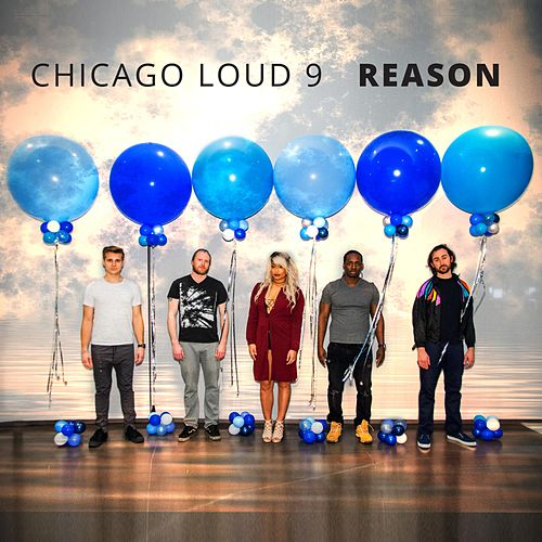 Reason by Chicago Loud 9