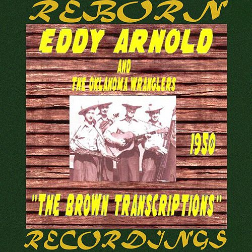 The Brown Transcriptions 1950 (HD Remastered) de Eddy Arnold