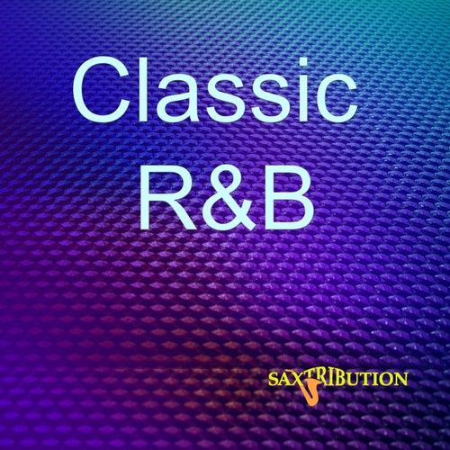 Classic R&B by Saxtribution