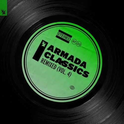 Armada Classics - Remixed (Vol. 4) von Various Artists