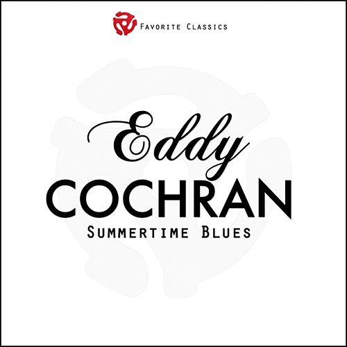 Summertime Blues van Eddie Cochran