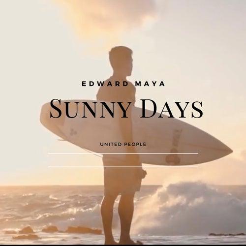 Sunny Days de Edward Maya