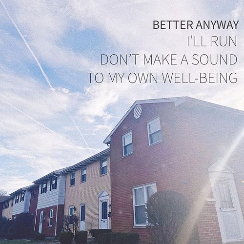 To My Own Well-Being by Better Anyway