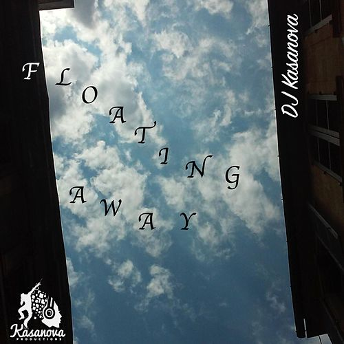 Floating Away by DJ Kasanova