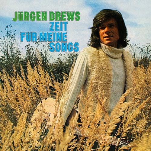 Zeit für meine Songs von Jürgen Drews