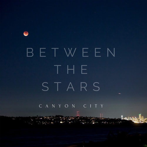 Between the Stars by Canyon City