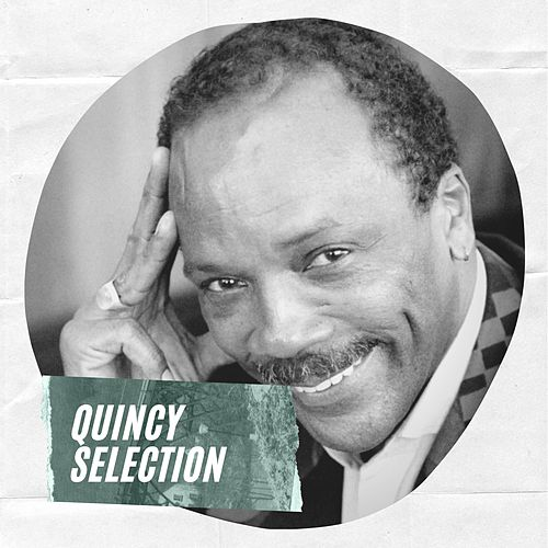 Quincy Selection de Quincy Jones