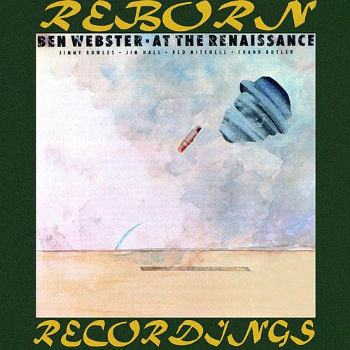 At The Renaissance (HD Remastered) by Ben Webster