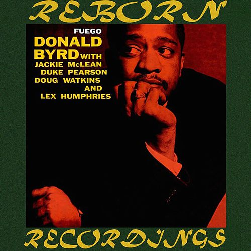 Fuego  (HD Remastered) by Donald Byrd