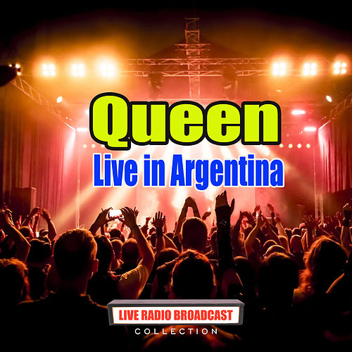 Live in Argentina (Live) von Queen