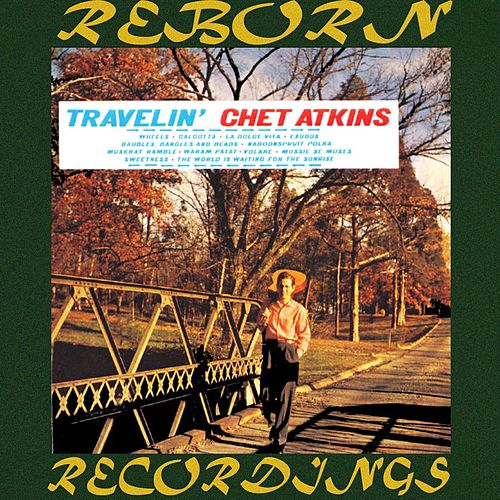 Travelin' (HD Remastered) by Chet Atkins