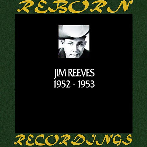 In Chronology 1952-1953 (HD Remastered) von Jim Reeves